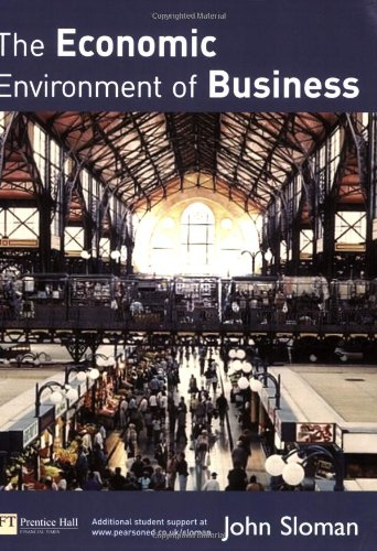 9780273681328: The Economic Environment of Business