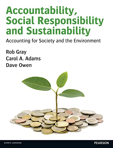 9780273681380: Accountability, Social Responsibility and Sustainability: Accounting for Society and the Environment