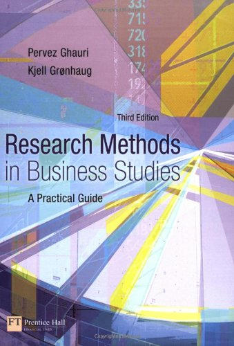 Research Methods in Business Studies: A Practical: Pervez Ghauri, Kjell