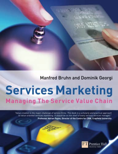 9780273681571: Services Marketing: Managing the Service Value Chain