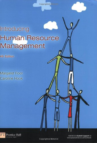 Introducing Human Resource Management: Foot, Margaret;Hook, Caroline