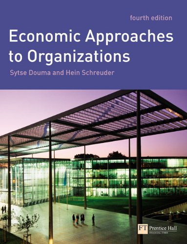9780273681977: Economic Approaches to Organisations (Financial Times)