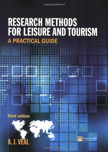 Research Methods for Leisure & Tourism: A: A. J. Veal