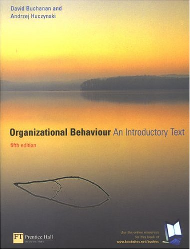 huczynski and buchanan organisation 'organizational behaviour' is one of the most established and engaging books of its kind available today whatever your background, huczynski and buchanan will enable you to view organizations and their actions in a whole new way.
