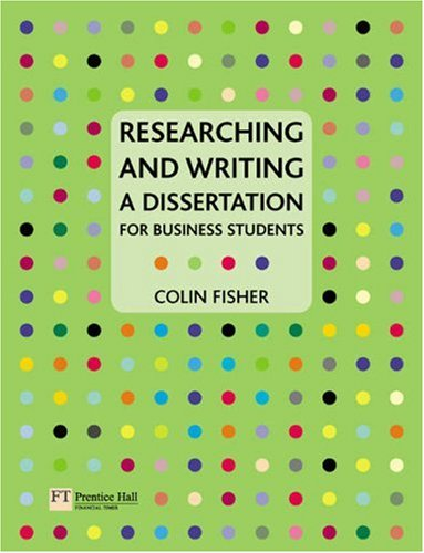 9780273683346: Researching and Writing a Dissertation: for Business Students