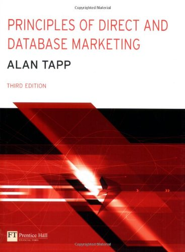 9780273683551: Principles of Direct And Database Marketing