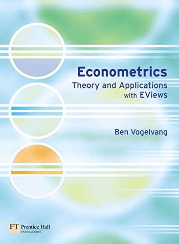 9780273683742: Econometrics: Theory & Applications With Eviews