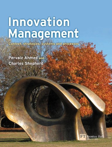 9780273683766: Innovation Management: Context, Strategies, Systems and Processes