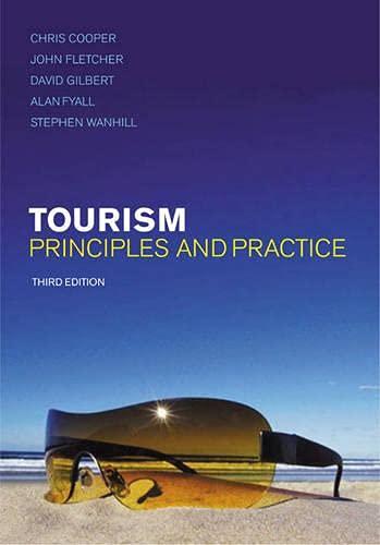 Tourism: Principles and Practice: David;Fyall Gilbert