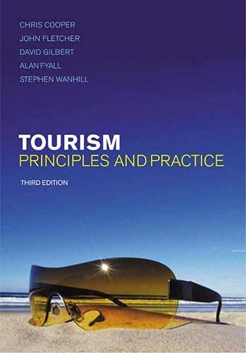 9780273684060: Tourism: Principles And Practice