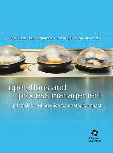 9780273684268: Operations and Process Management: Principles and Practice for Strategic Impact