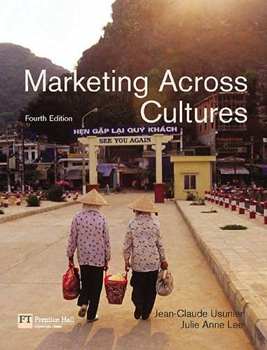 Marketing Across Cultures: Usunier, Jean-Claude;Lee, Julie;Lee, Julie Anne
