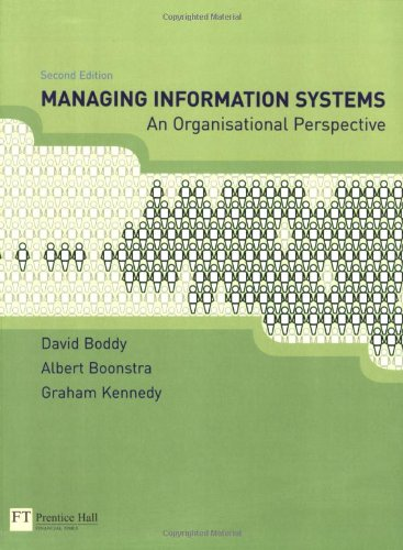 Managing Information Systems: An Organisational Perspective: David Boddy; Albert