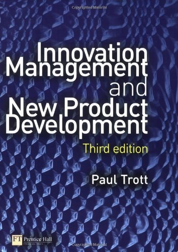 Innovation Management And New Product Development: Trott, Paul
