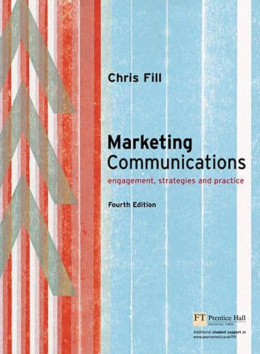 9780273687726: Marketing Communications: Engagement, Strategies And Practice