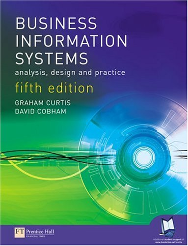 9780273687924: Business Information Systems: Analysis, Design & Practice
