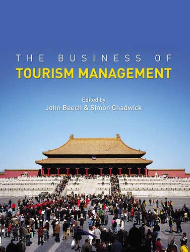 9780273688013: The Business of Tourism Management