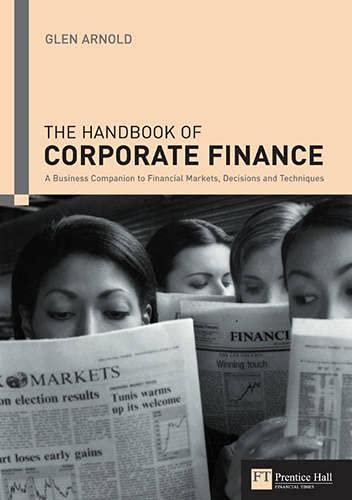 9780273688518: Handbook of Corporate Finance: A Business Companion to Financial Markets, Decisions and Techniques