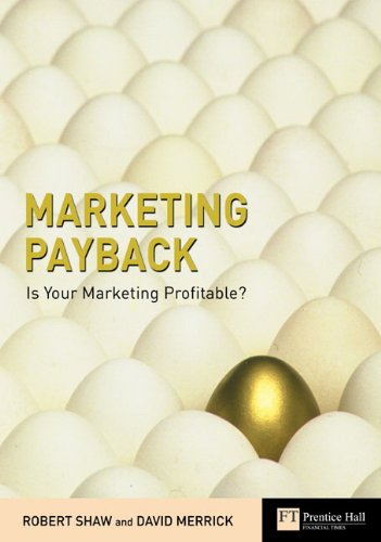 9780273688846: Marketing Payback: Is Your Marketing Profitable