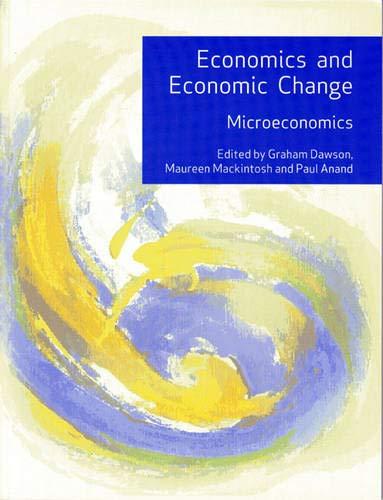 9780273693710: Economics and Economic Change; Microeconomics, 2D Edition.