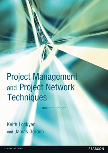 9780273693789: Project Management and Project Network Techniques (7th Edition)