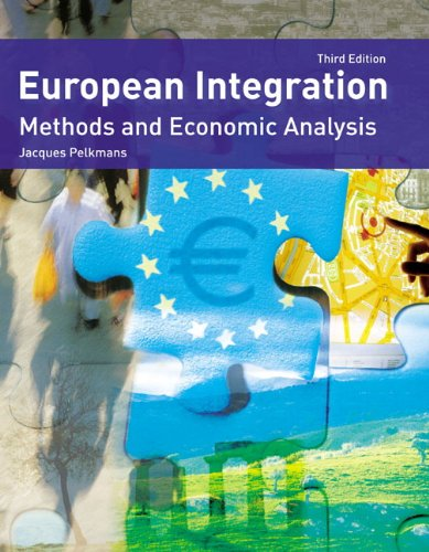 9780273694496: European Integration: Methods And Economic Analysis: 3rd illus