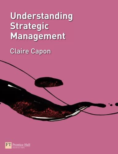 9780273694984: Understanding Strategic Management