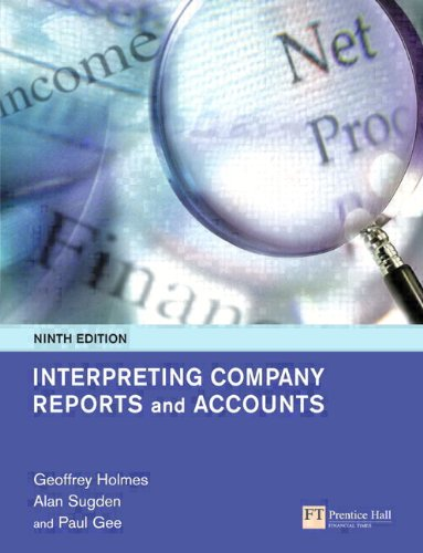 9780273695462: Interpreting Company Reports and Accounts (9th Edition)
