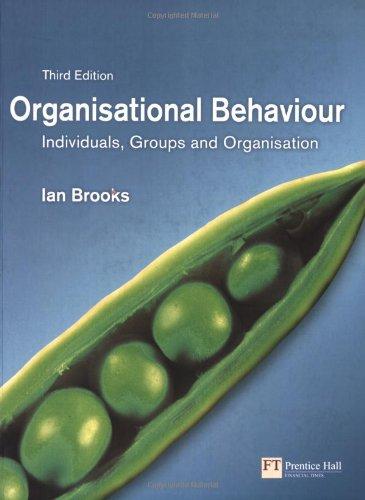 9780273701842: Organisational Behaviour: Individuals, Groups and Organisation (3rd Edition)