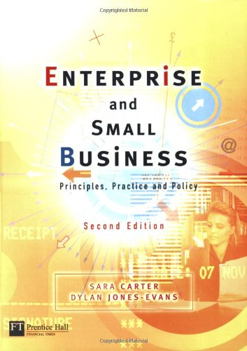 9780273702672: Enterprise & Small Business: Principles, Practice & Policy