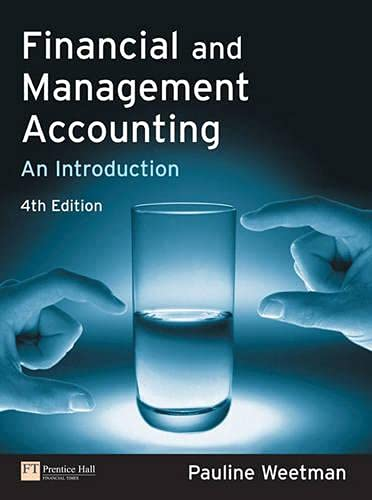 Financial and Management Accounting: An Introduction: Weetman, Pauline