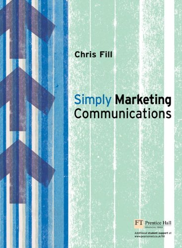 9780273704058: Simply Marketing Communications: Engagement and Practice