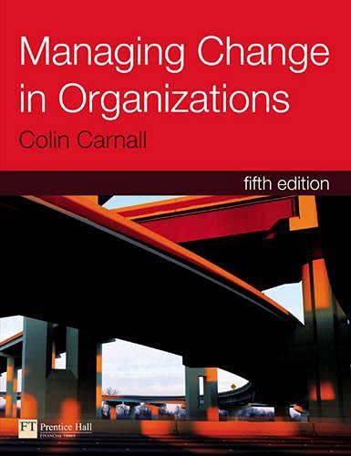 9780273704140: Managing Change in Organizations