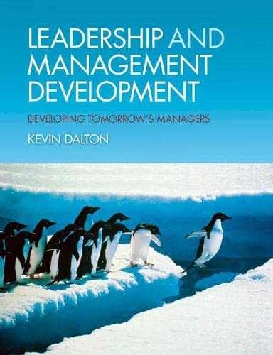9780273704706: Leadership and Management Development: Developing Tomorrow's Managers