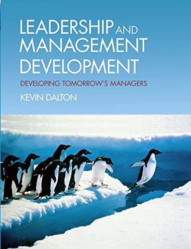 9780273704706: Leadership & Management Development: Developing Tomorrow's Managers