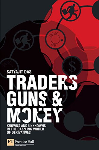 9780273704744: Traders, Guns & Money: Knowns and unknowns in the dazzling world of derivatives