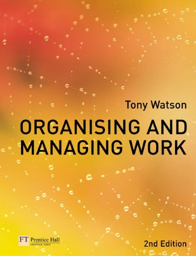 9780273704805: Organising & Managing Work: 2nd