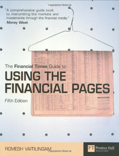 9780273705031: Financial Times Guide to Using the Financial Pages
