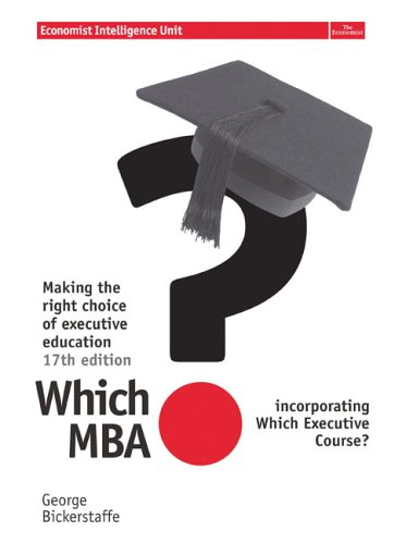 9780273706274: Which MBA? 17 ed: A Critical Guide to the world's Best MBA's.