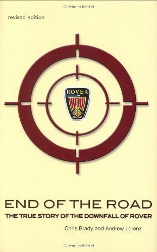 9780273706533: End of the Road: The True Story of the Downfall of Rover