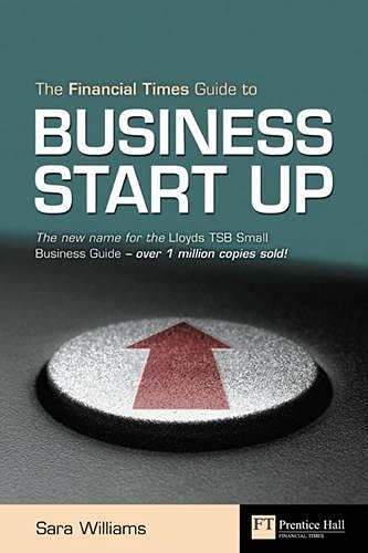9780273706557: Financial Times Guide to Business Start Up