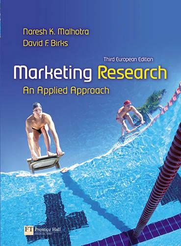 Marketing Research: An Applied Approach: Naresh Malhotra; David
