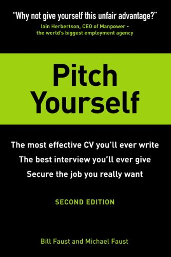 9780273707301: Pitch Yourself: The Most Effective CV You'll Ever Write. Stand Out and Sell Yourself