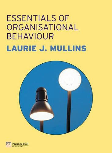 Essentials of Management and Organisational Behaviour: Laurie J. Mullins