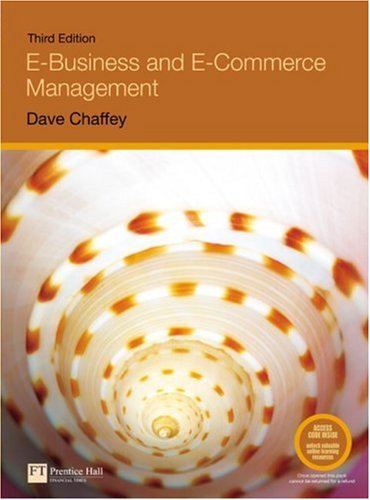 9780273707523: E-Business and E-Commerce Management: Strategy, Implementation and Practice