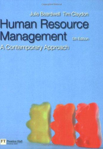 Human Resource Management: A Contemporary Approach: Tim Claydon, Julie