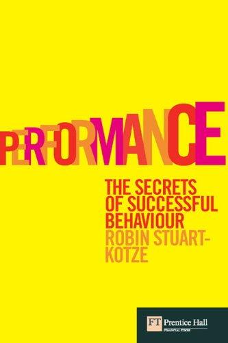 9780273707981: Performance: The secrets of successful behaviour