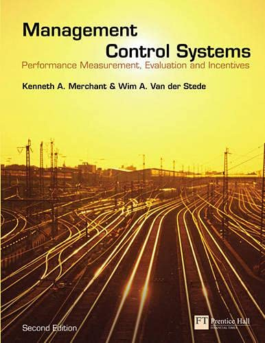 9780273708018: Management Control Systems: Performance Measurement, Evaluation and Incentives