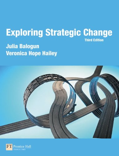 9780273708025: Exploring Strategic Change