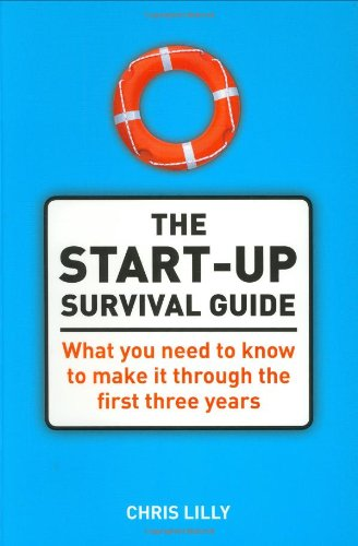 9780273708322: The Start-Up Survival Guide: What You Need to Know to Make It Through the First Three Years